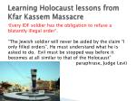 learning holocaust lessons from kfar kassem massacre