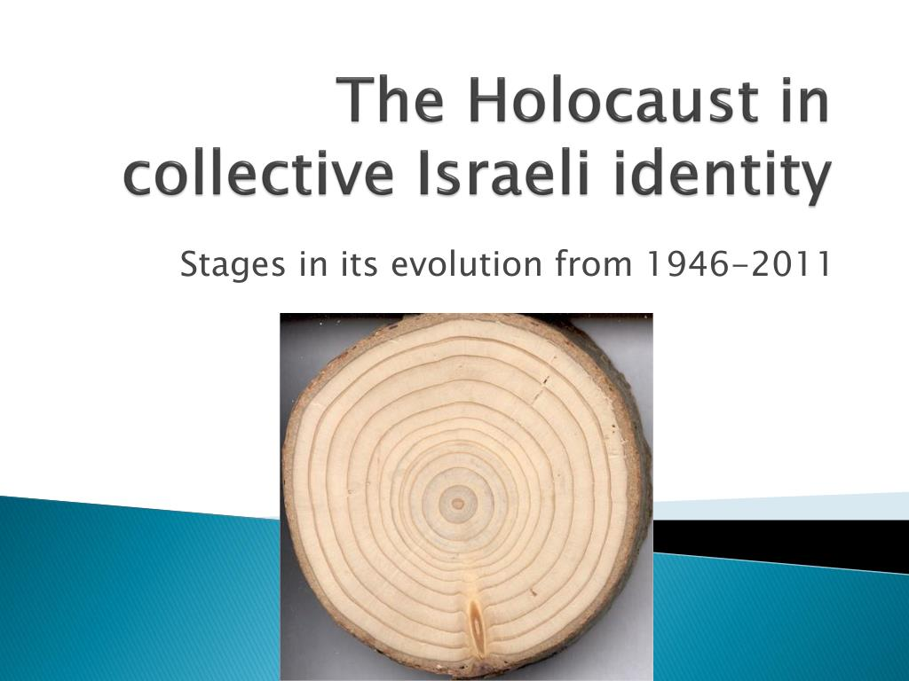 the holocaust in collective israeli identity l.