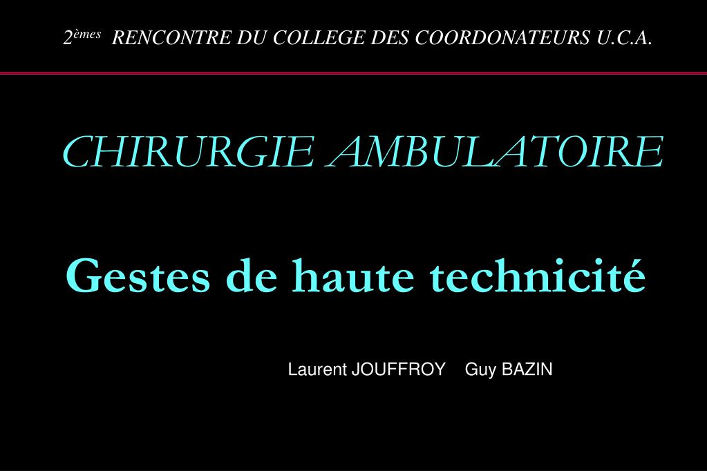 chirurgie ambulatoire gestes de haute technicit l.