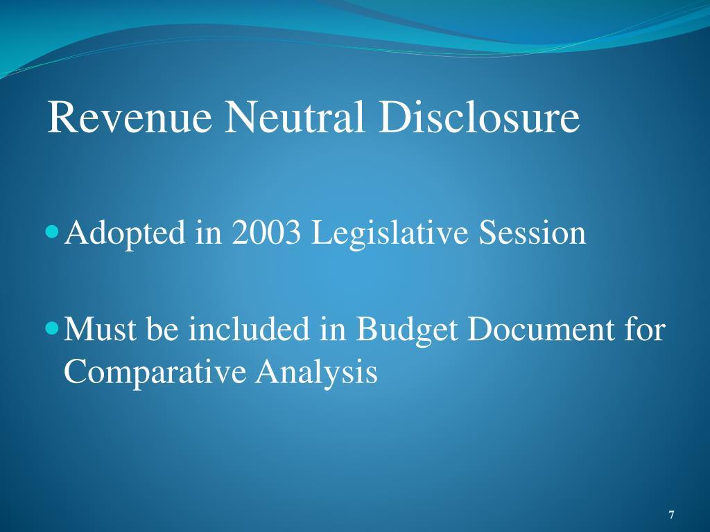 Revenue Neutral Disclosure