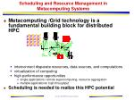 scheduling and resource management in metacomputing systems