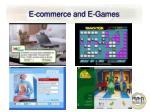 e commerce and e games