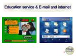 education service e mail and internet