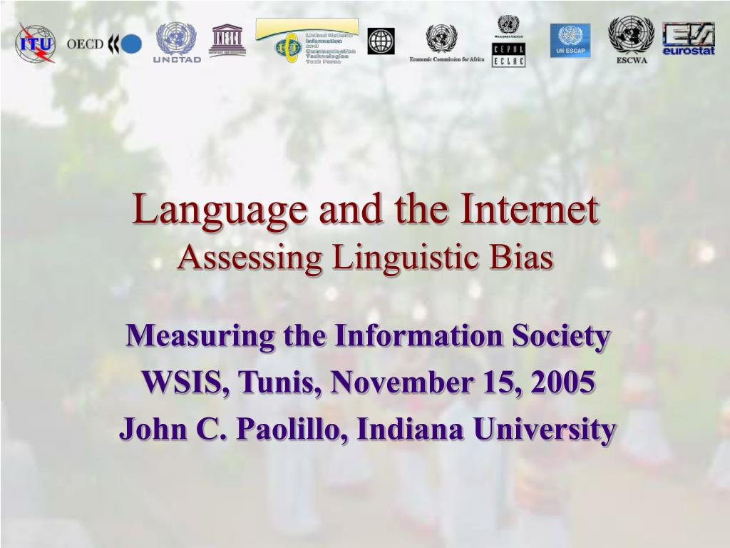 language and the internet assessing linguistic bias l.