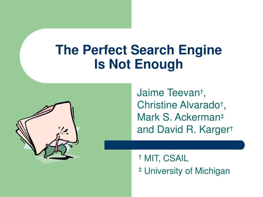 the perfect search engine is not enough l.