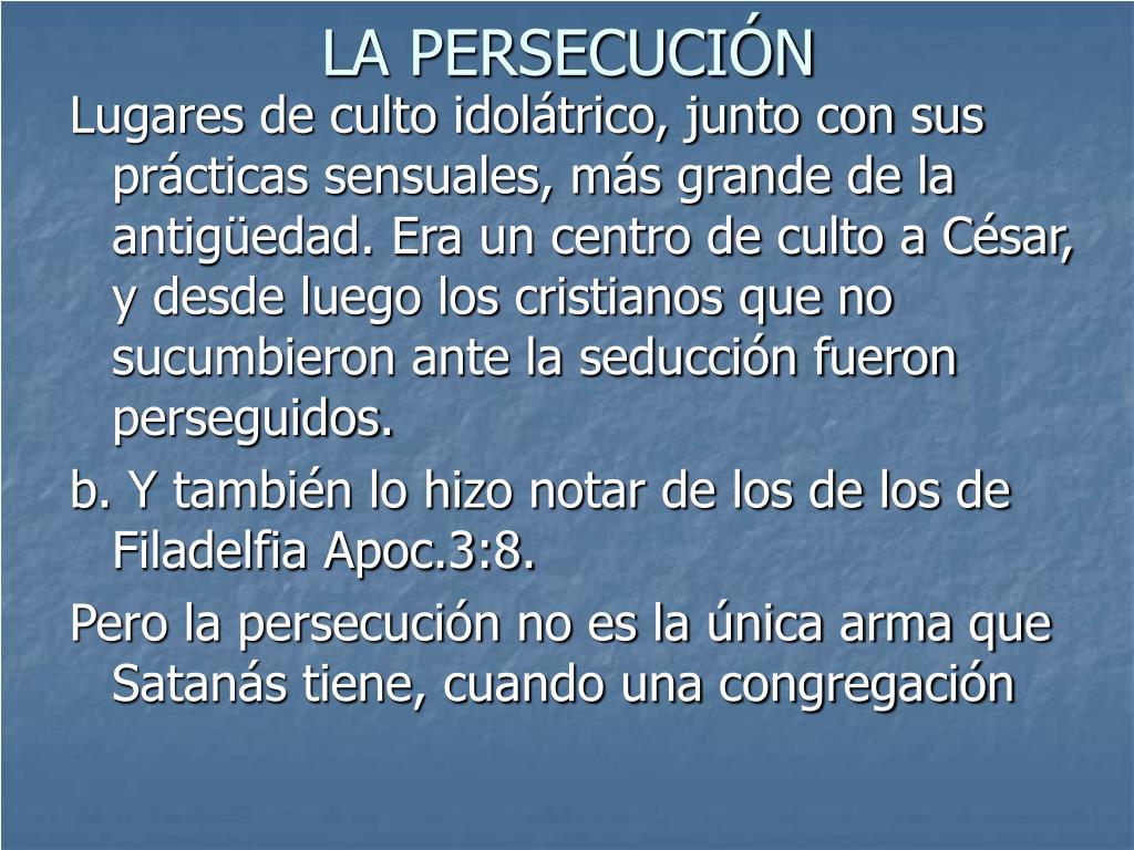 LA PERSECUCIÓN