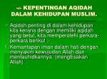 kepentingan aqidah dalam kehidupan muslim