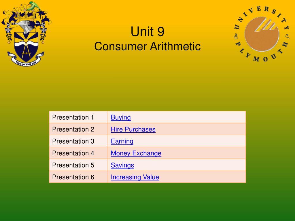 unit 9 consumer arithmetic l.