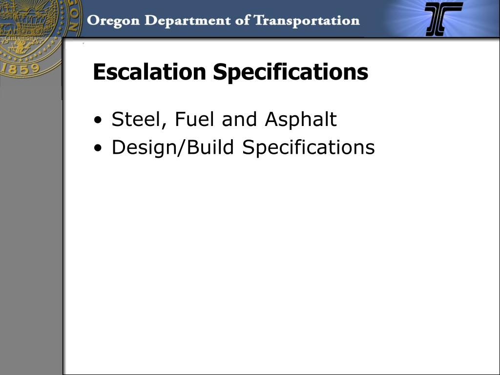 Escalation Specifications
