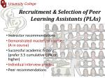 recruitment selection of peer learning assistants plas