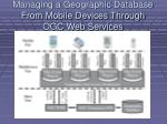 managing a geographic database from mobile devices through ogc web services