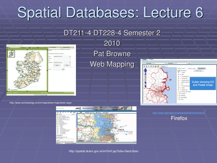 spatial databases lecture 6 n.