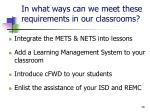 in what ways can we meet these requirements in our classrooms