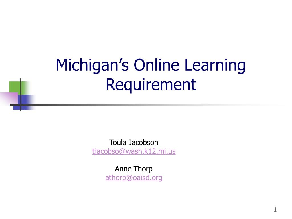 michigan s online learning requirement l.