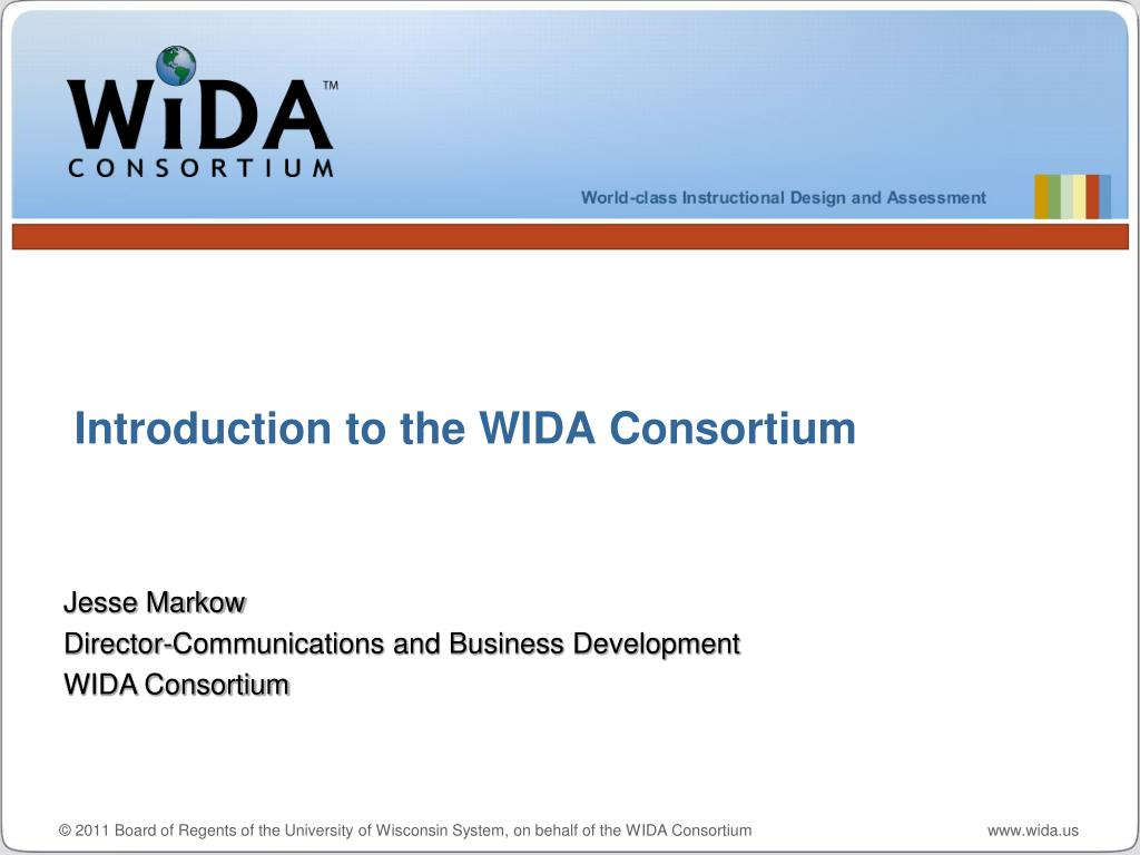 introduction to the wida consortium l.
