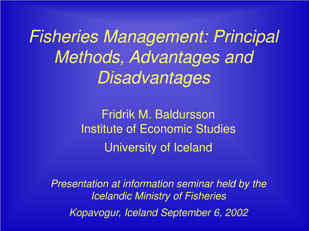 fisheries management principal methods advantages and disadvantages l.