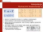 interpolacja wyznacznik vandermonde a