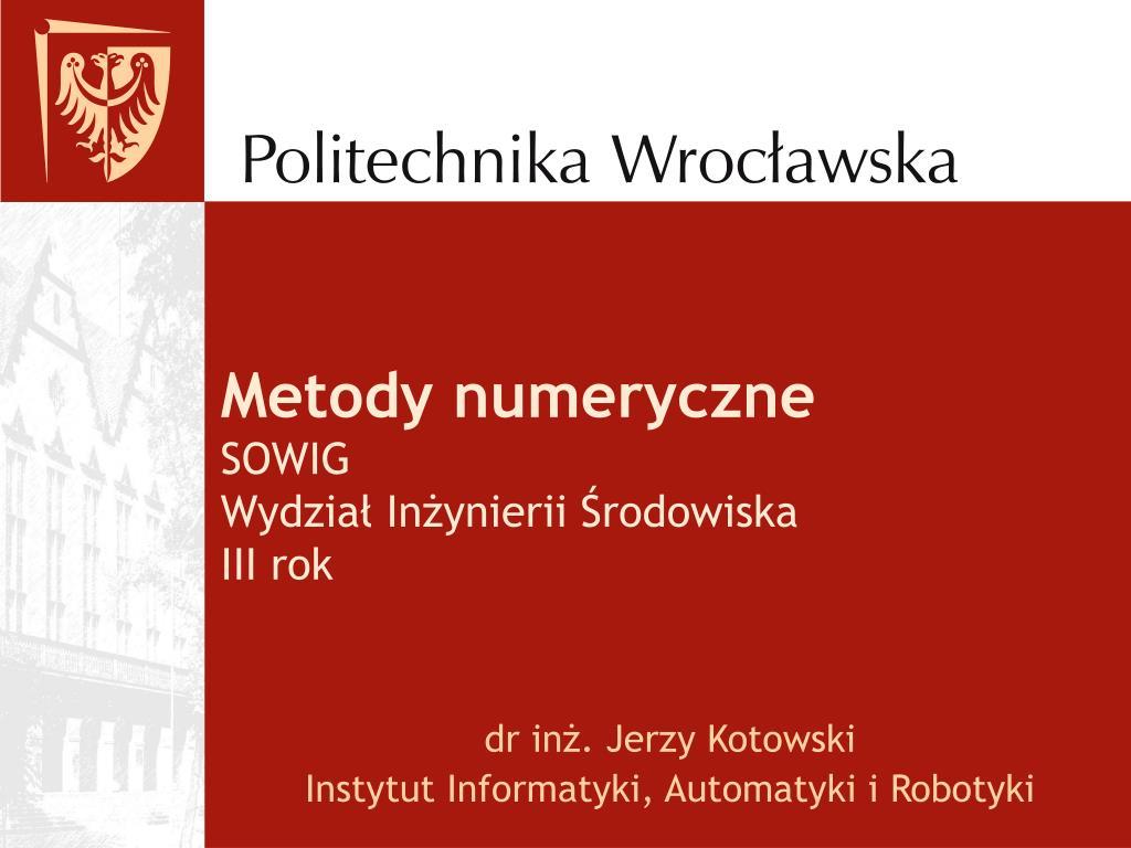 metody numeryczne sowig wydzia in ynierii rodowiska iii rok l.