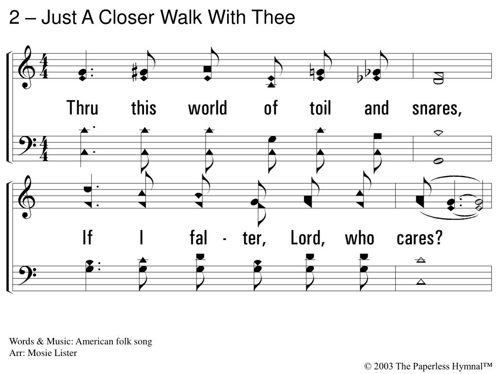 2 – Just A Closer Walk With Thee