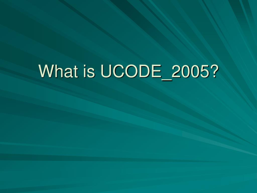 what is ucode 2005 l.