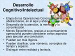 desarrollo cognitivo intelectual