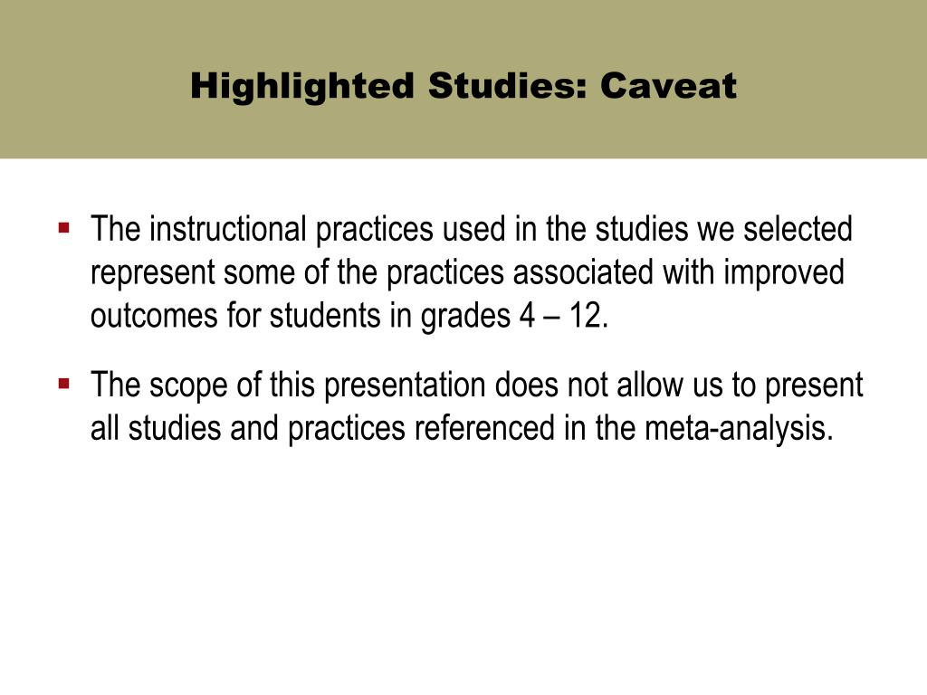 Highlighted Studies: Caveat