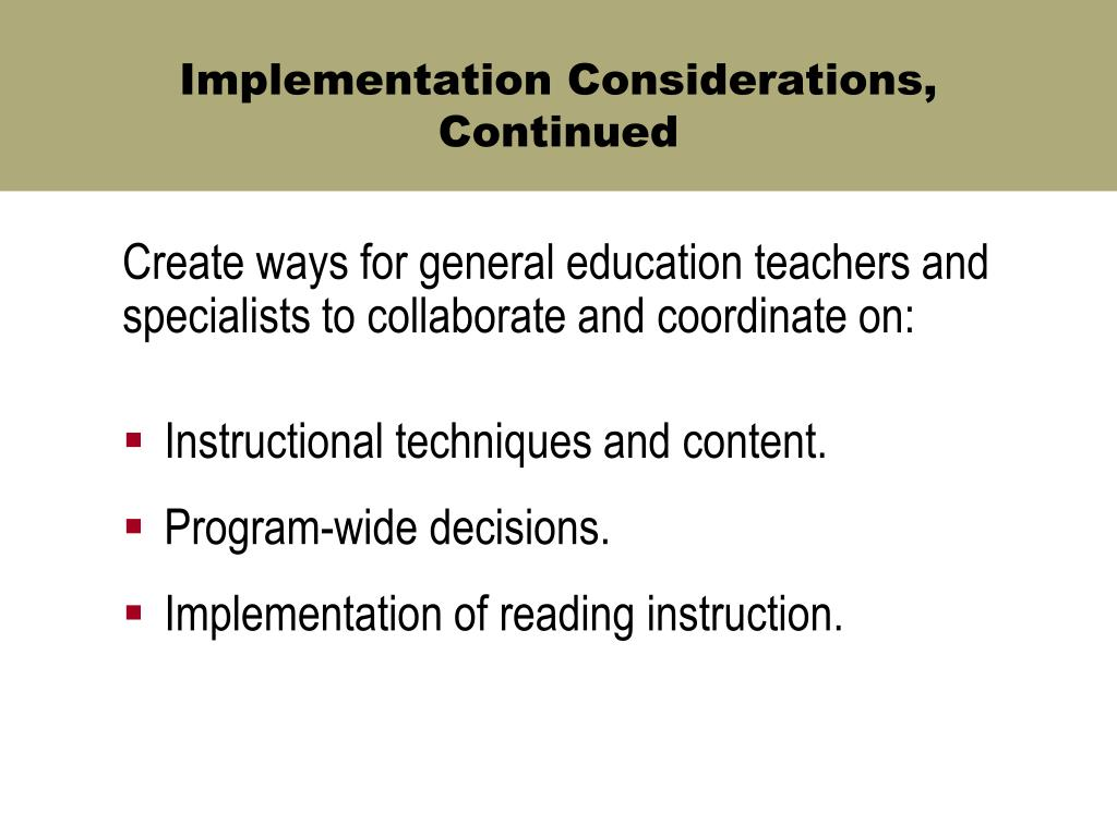 Implementation Considerations, Continued