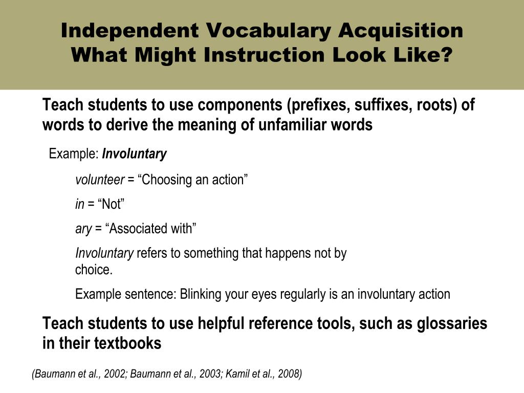 Independent Vocabulary Acquisition