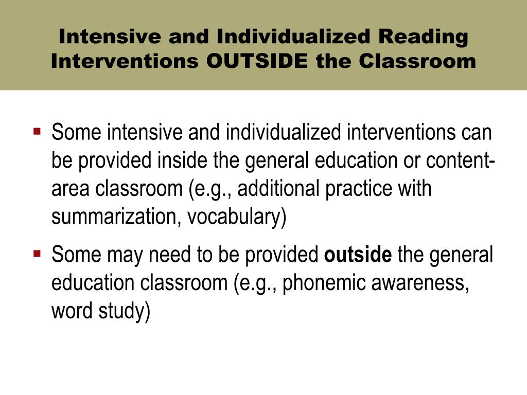 Intensive and Individualized Reading Interventions OUTSIDE the Classroom