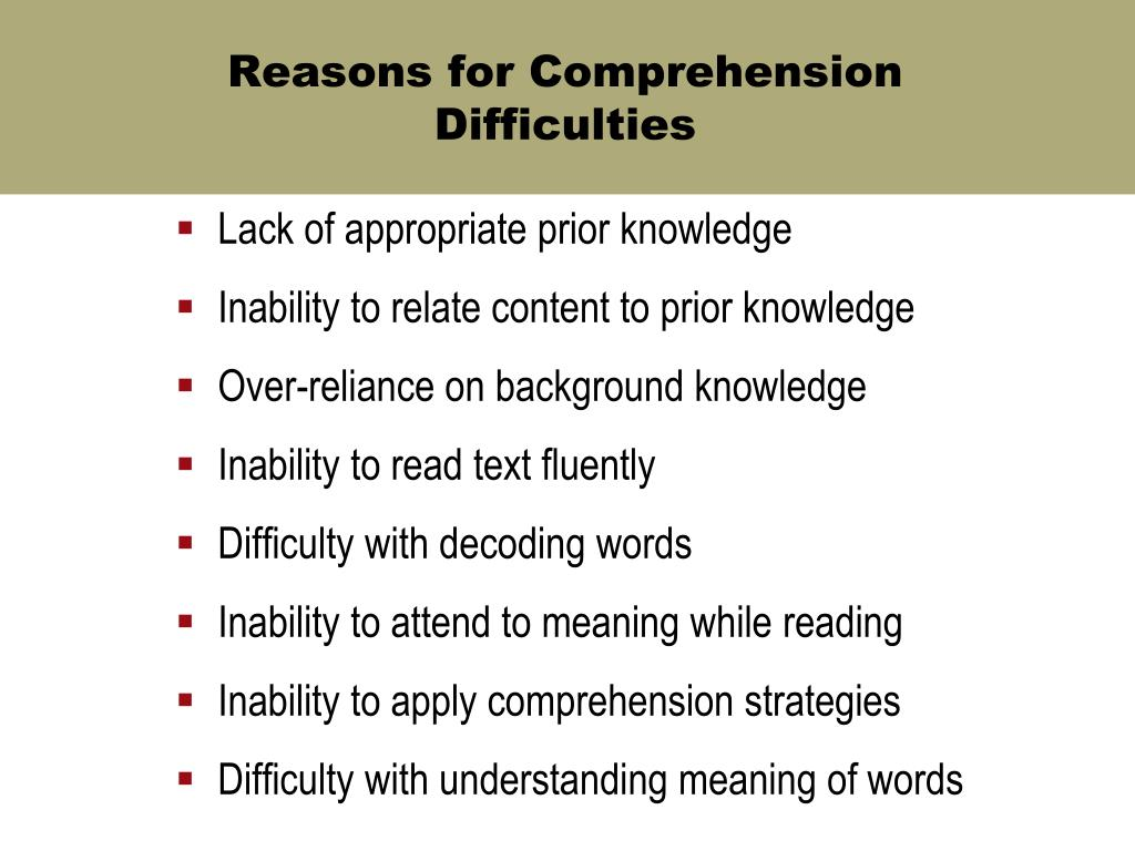 Reasons for Comprehension Difficulties