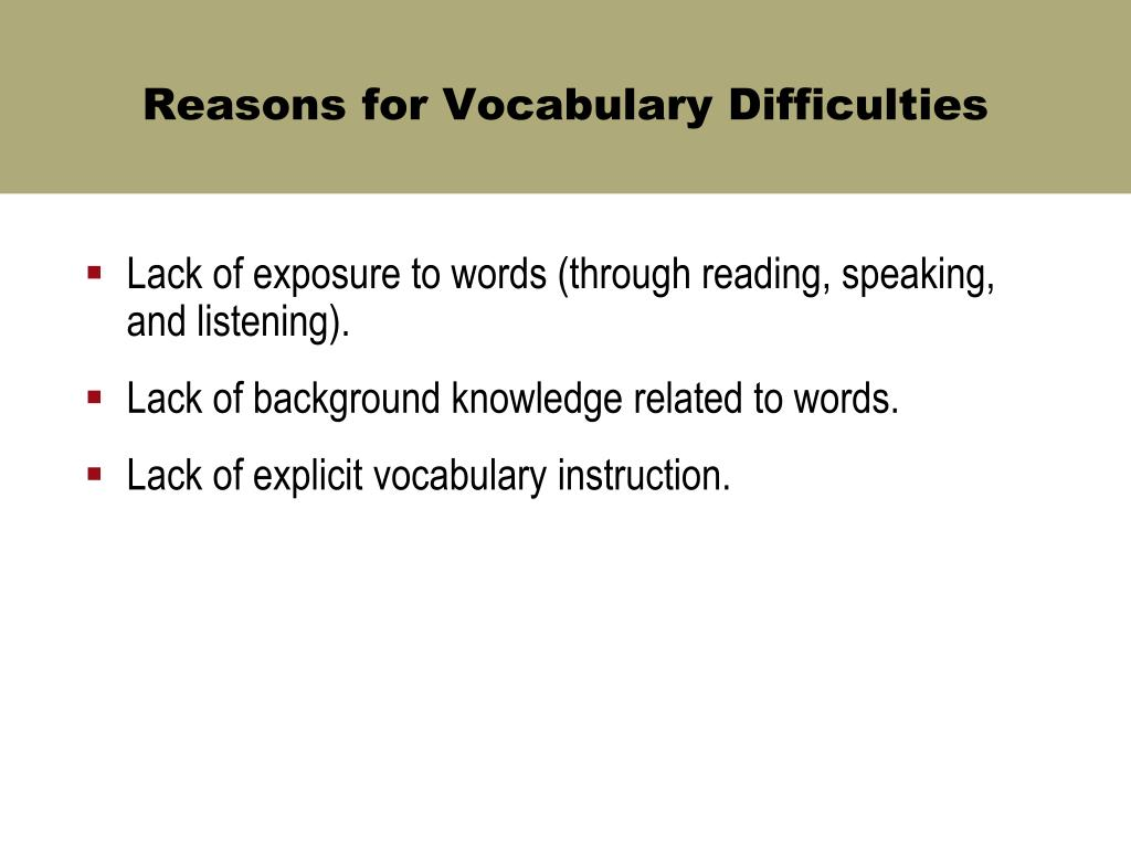Reasons for Vocabulary Difficulties