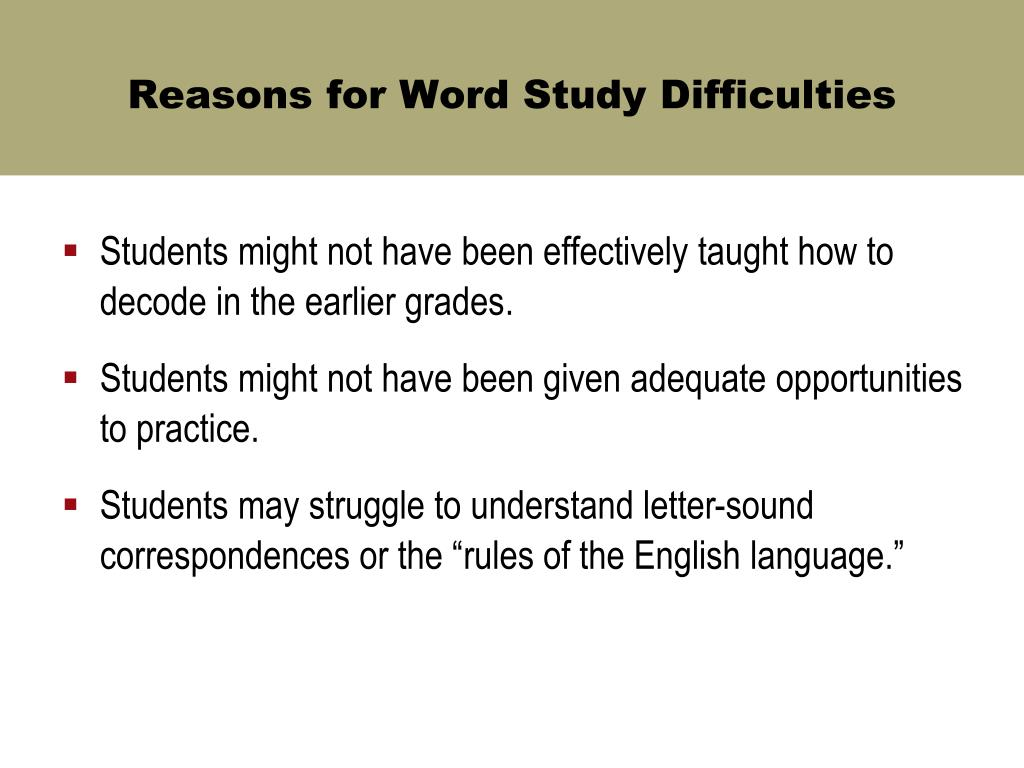 Reasons for Word Study Difficulties