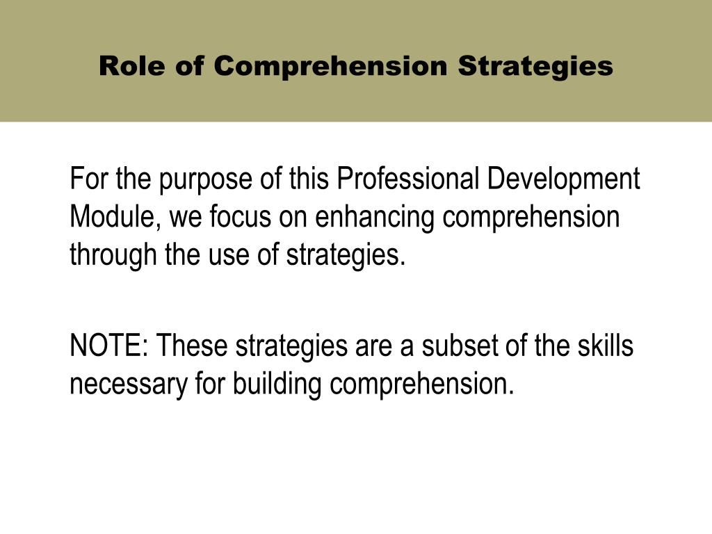 Role of Comprehension Strategies