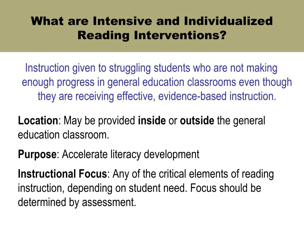 What are Intensive and Individualized Reading Interventions?