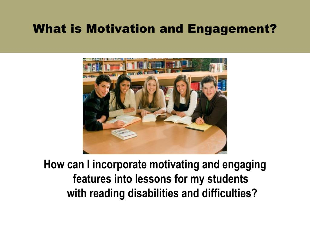 What is Motivation and Engagement?