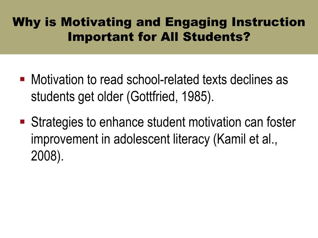 Why is Motivating and Engaging Instruction