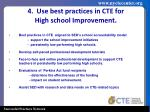 4 use best practices in cte for high school improvement