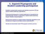 5 expand cte programs and student leadership participation