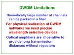 dwdm limitations