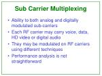 sub carrier multiplexing6