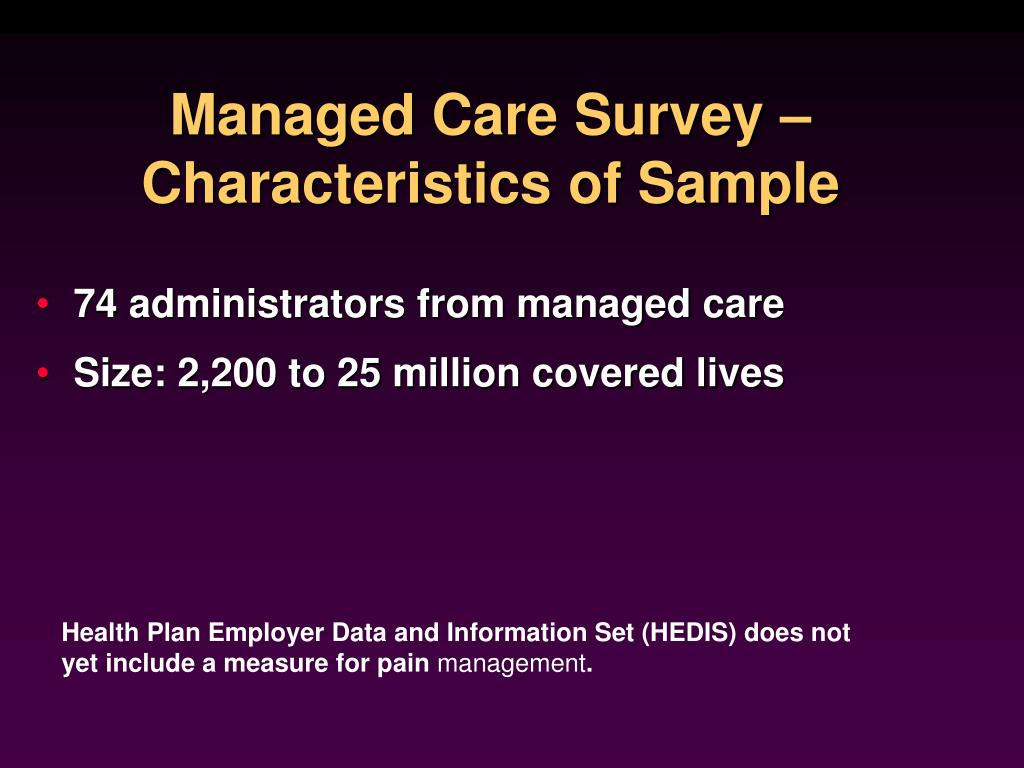 Managed Care Survey – Characteristics of Sample