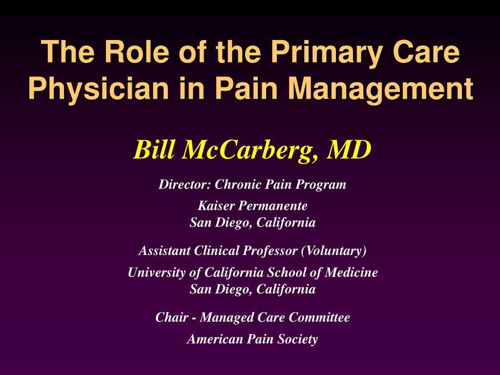 The Role of the Primary Care Physician in Pain Management