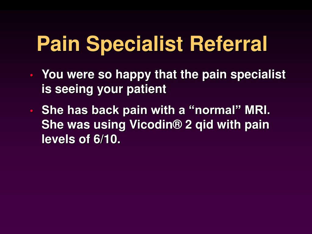 Pain Specialist Referral