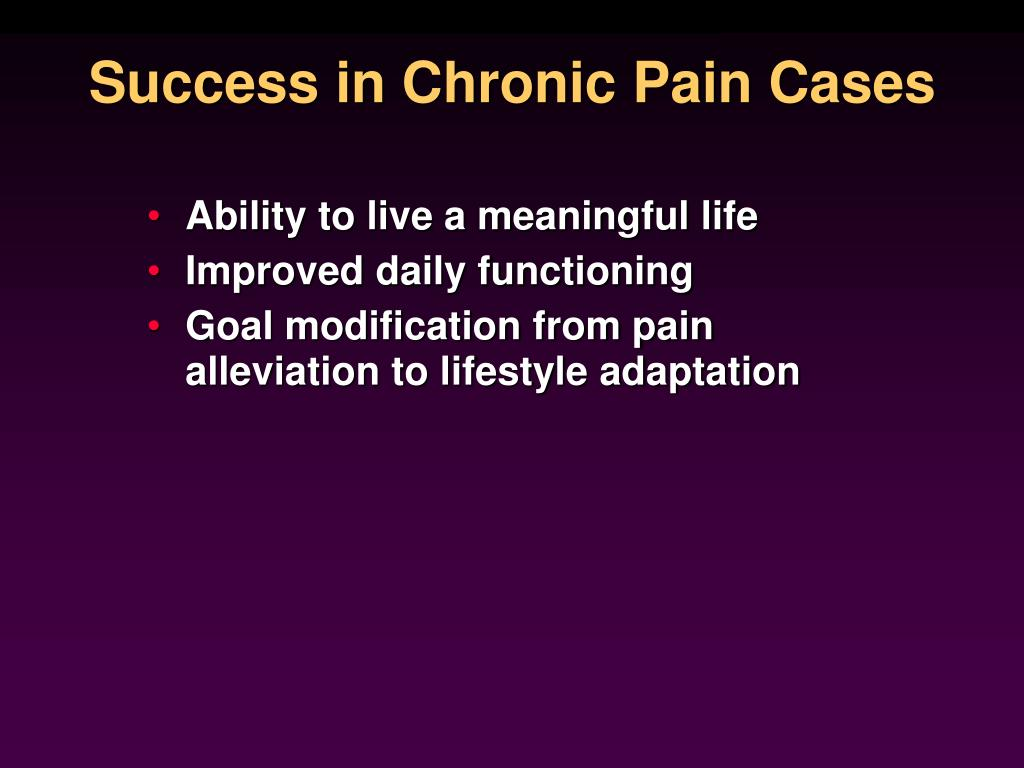 Success in Chronic Pain Cases