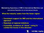 maintaining supremacy of imo international maritime law19