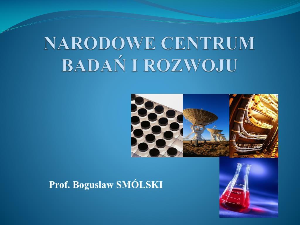narodowe centrum bada i rozwoju l.