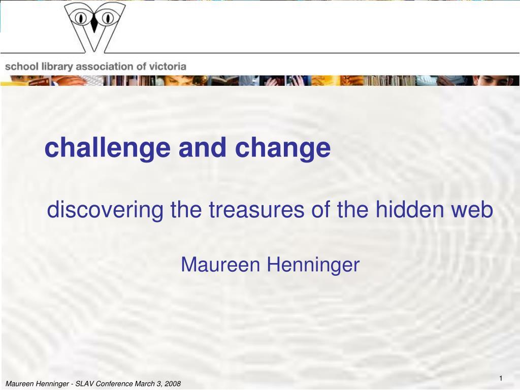 challenge and change l.