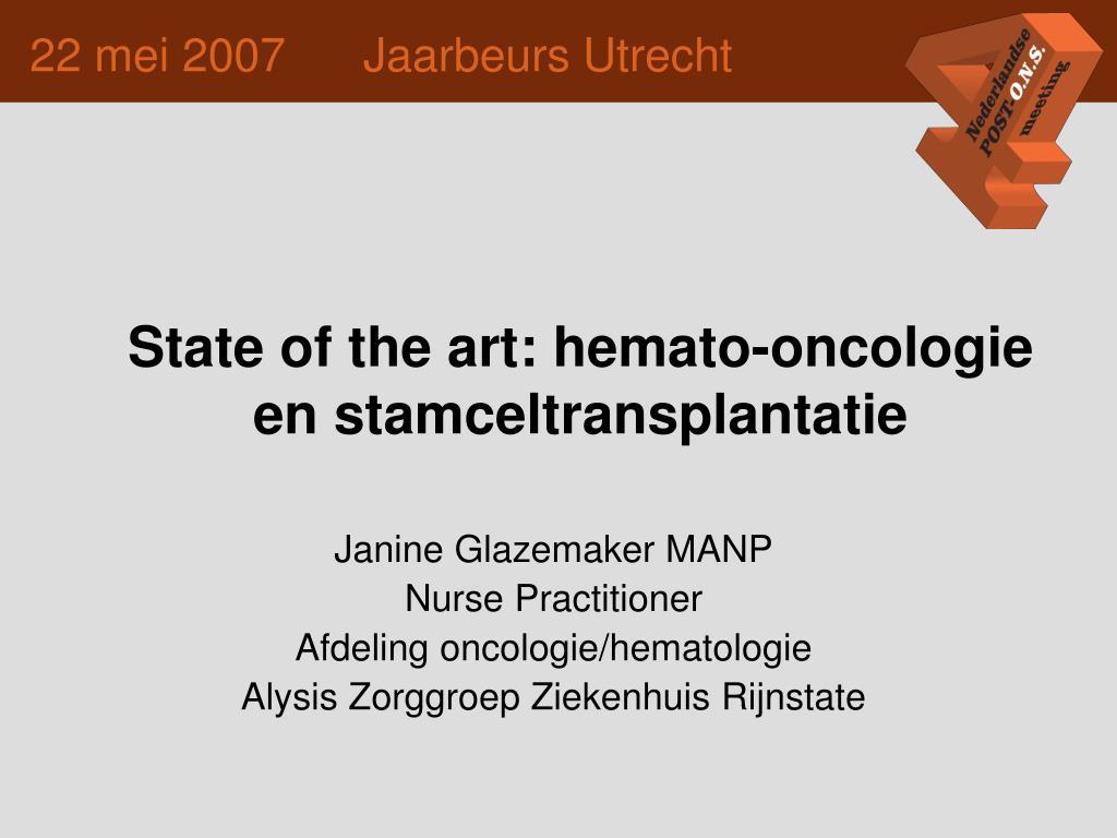 state of the art hemato oncologie en stamceltransplantatie l.