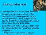 jackson takes over