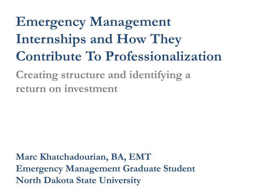 emergency management internships and how they contribute to professionalization l.